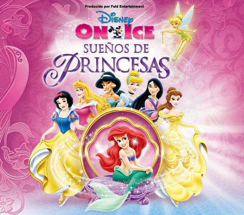 Disney On Ice Sueños de Princesas llega a Zaragoza | Princesas Disney ...